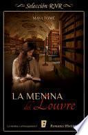 libro Menina Del Louvre (la Menina Y El Mosquetero 1)