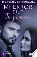 libro Mi Error Fue Tu Promesa