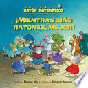libro ¡mientras Más Ratones, Mejor! (the Mousier The Merrier!)