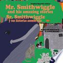 libro Mr. Smithwiggle And His Amazing Stories   English/spanish Edition
