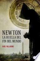 libro Newton, La Huella Del Fin Del Mundo