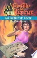 libro No Juegues De Noche!