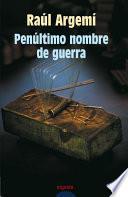 libro Penúltimo Nombre De Guerra