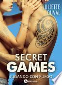 libro Secret Games – Jugando Con Fuego (teaser)