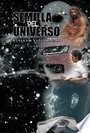 libro Semilla Del Universo