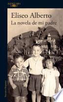 libro Spa Novela De Mi Padre / My Fa