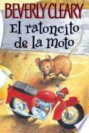 libro The Mouse And The Motorcycle (spanish Edition)