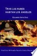 libro Tras Las Nubes Habitan Los ángeles