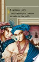 libro Tres Nombres Para Catalina, La Doña De Campofrío