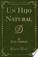 libro Un Hijo Natural (classic Reprint)