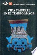 libro Vida Y Muerte En El Templo Mayor