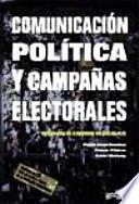 libro Comunicación Política Y Campañas Electorales