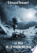 libro La Idea De La Fenomenología