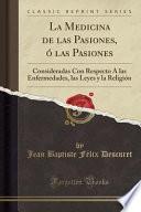 libro La Medicina De Las Pasiones, ó Las Pasiones