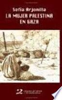 libro La Mujer Palestina En Gaza