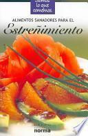 libro Alimentos Sanadores Para La Estreñimiento