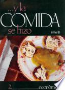 libro La Comida 2 Se Hizo Economica