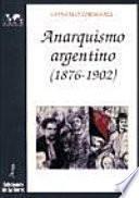 libro Anarquismo Argentino, 1876 1902