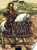 libro Carlos V A La Conquista De Europa
