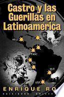 libro Castro Y Las Guerrillas En Latinoamérica