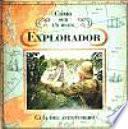 libro Cómo Ser Un Buen Explorador. Guía Del Aventurero