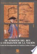 libro De Súbditos Del Rey A Ciudadanos De La Nación