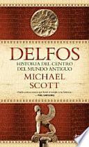 libro Delfos: Historia Del Centro Del Mundo Antiguo