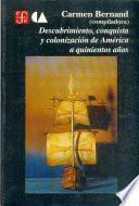 libro Descubrimiento, Conquista Y Colonización De América A Quinientos Años