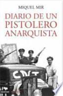 libro Diario De Un Pistolero Anarquista