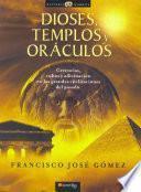 libro Dioses, Templos Y Oráculos