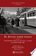 libro El Estado Sobre Ruedas