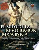 libro El Mito De La Revolución Masónica