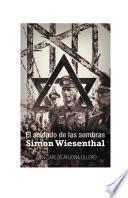 libro El Soldado De Las Sombras: Simon Wiesenthal