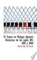 libro El Teatro En Malaga