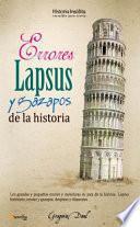 libro Errores, Lapsus Y Gazapos De La Historia