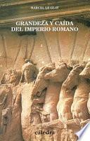 libro Grandeza Y Caída Del Imperio Romano