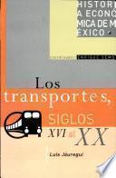 libro Hist Ec Mex Transporte S Xvi Xx