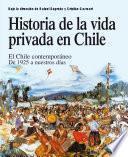 libro Historia De La Vida Privada En Chile 3
