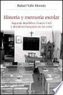libro Historia Y Memoria Escolar