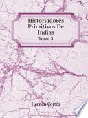 libro Historiadores Primitivos De Indias