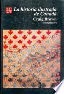libro La Historia Ilustrada De Canadá