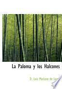 libro La Paloma Y Los Halcones