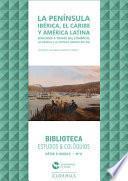 libro La Península Ibérica, El Caribe Y América Latina