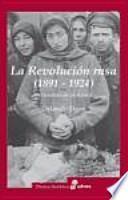 libro La Revolución Rusa 1891 1924. La Tragedia De Un Pueblo