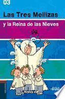 libro Las Tres Mellizas Y La Reina De Las Nieves/ The Triplets And The Snow Queen