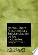 libro Manual Sobre Procedencia Y Substanciacia3n De Los Incidentes Respecto A ...