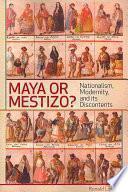 libro Maya Or Mestizo?