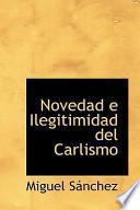 libro Novedad E Ilegitimidad Del Carlismo
