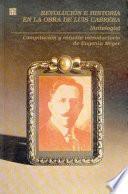 libro Revolución E Historia En La Obra De Luis Cabrera