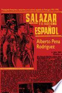 libro Salazar Y El Fascismo Espanõl